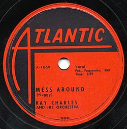 Mess Around- Ray Charles